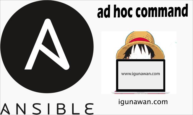 Ad Hoc Command di Ansible (Berbasis YAML)
