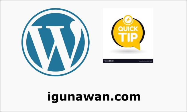 Tips NgeBlog Menggunakan WordPress