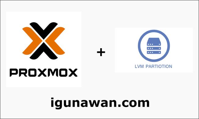 Cara Add Partisi LVM di proxmox